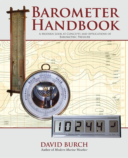 The Barometer Handbook - A Modern Look at Barometers and Applications of Barometric Pressure EB2370003342963