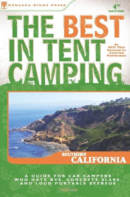 The Best in Tent Camping: Southern California: Southern California EB2370003810257