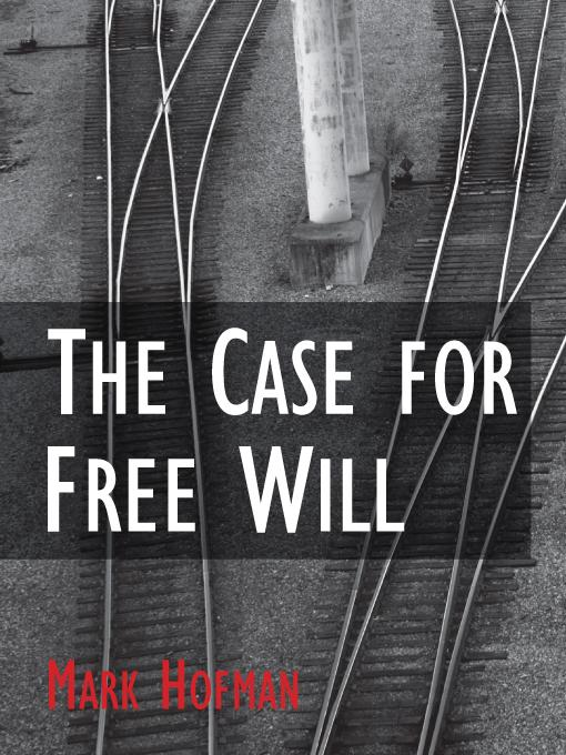 The Case for Free Will EB2370004276526