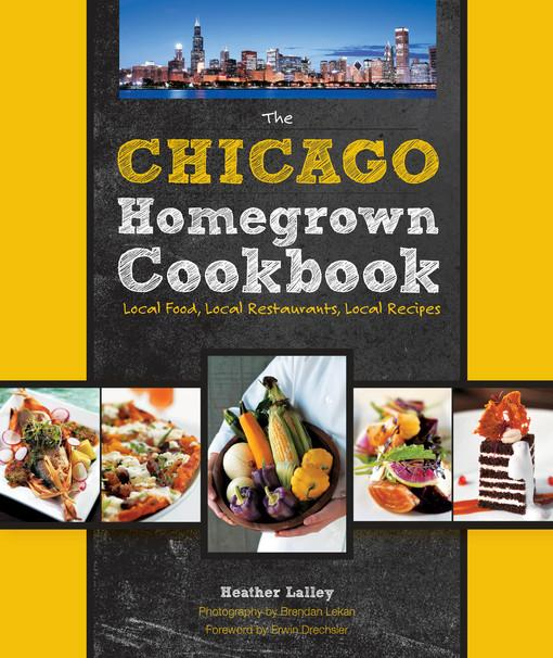 The Chicago Homegrown Cookbook EB2370003355208