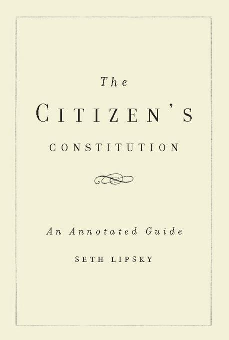 The Citizen's Constitution: An Annotated Guide EB2370004412566