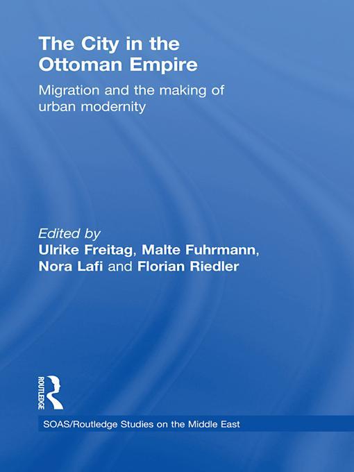 The City in the Ottoman Empire EB2370003284850