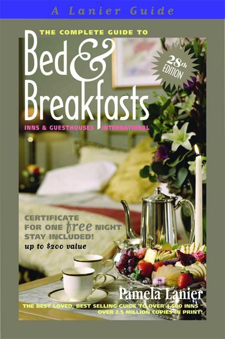 The Complete Guide to Bed and Breakfasts, Inns and Guesthouses International EB2370003392012