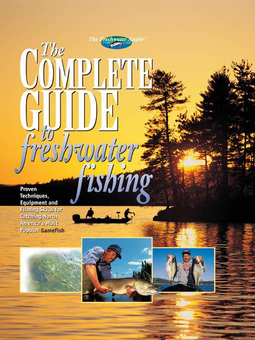 The Complete Guide to Freshwater Fishing EB2370003281323