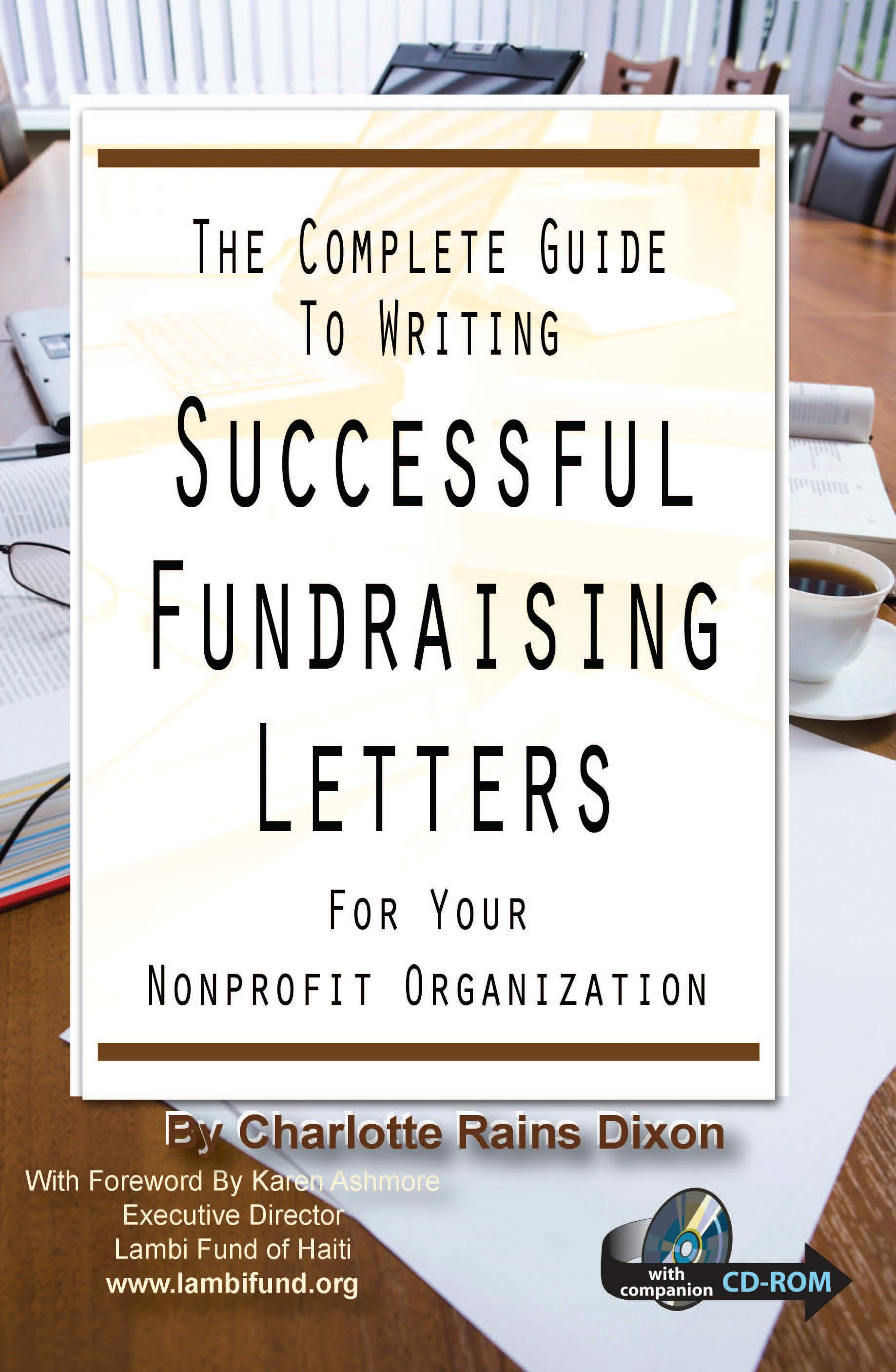 The Complete Guide to Writing Successful Fundraising Letters for Your Nonprofit Organization: With Companion CD-ROM EB2370003891256