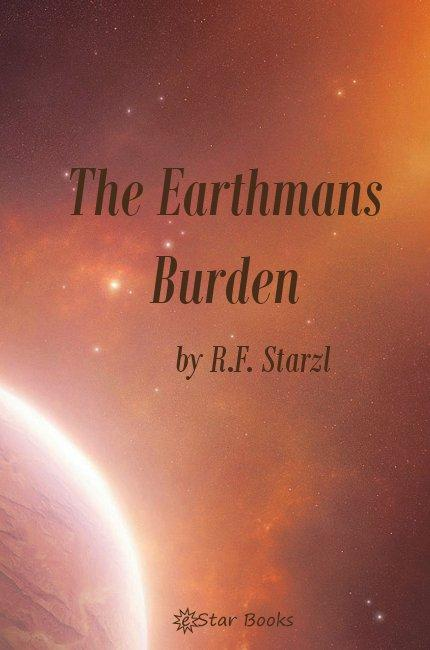 The Earthmans Burden