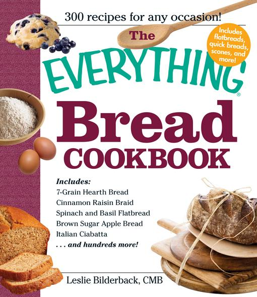 The Everything Bread Cookbook EB2370003850857