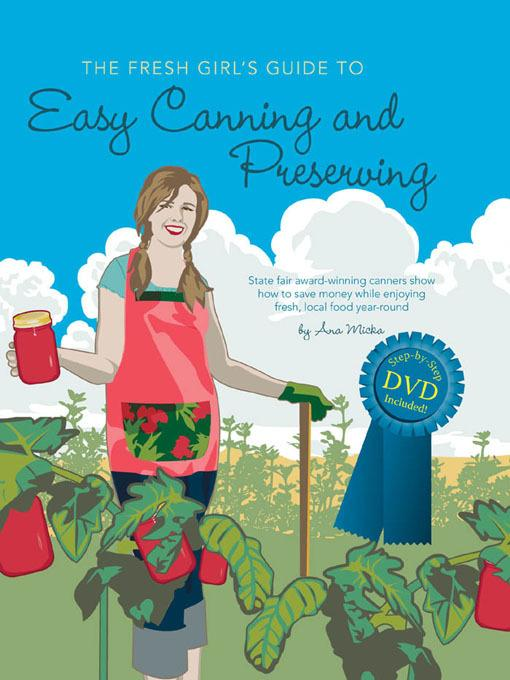 The Fresh Girl's Guide to Easy Canning and Preserving EB2370003269062