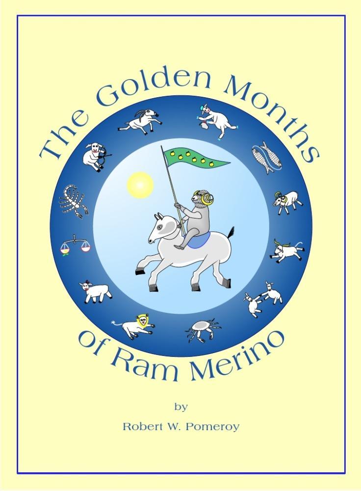 The Golden Months of Ram Merino EB2370003220360