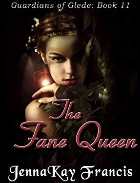 The Guardians of Glede Book 11: The Fane Queen EB2370002912471