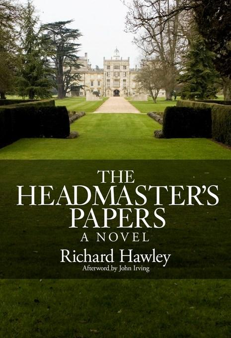 The Headmasters Papers: A Novel EB2370004455358