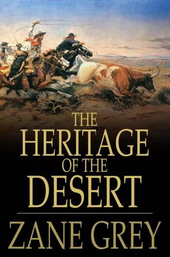 The Heritage of the Desert EB2370002612029