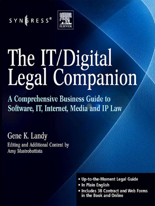 The IT / Digital Legal Companion: A Comprehensive Business Guide to Software, IT, Internet, Media and IP Law EB2370004190778
