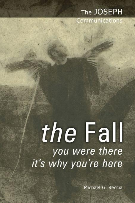The Joseph Communications: The Fall EB2370004509211