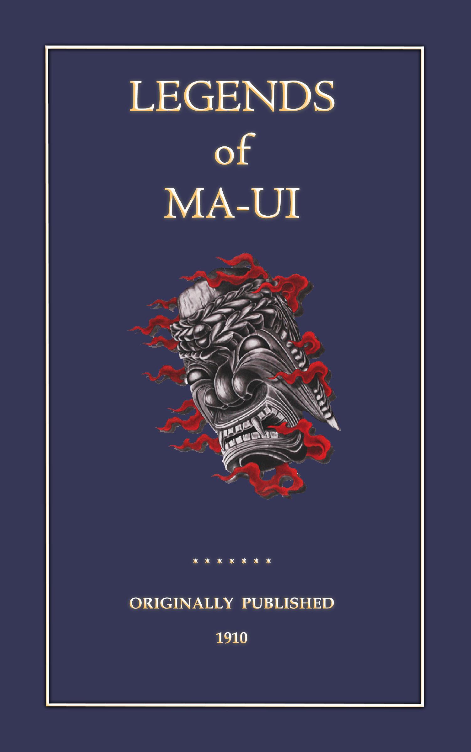 The Legends of Ma-Ui EB2370003802535
