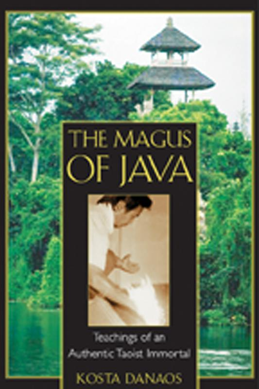 The Magus of Java: Teachings of an Authentic Taoist Immortal EB2370003052213