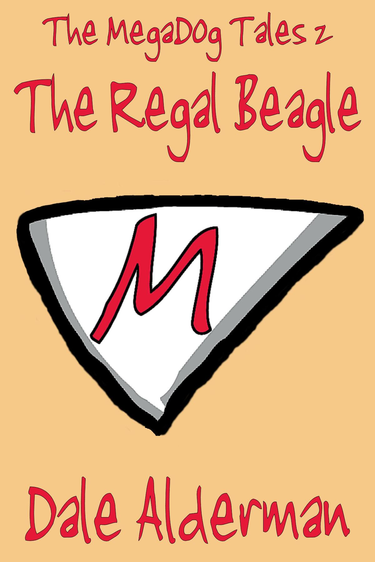 The MegaDog Tales 2: The Regal Beagle EB2370003383485