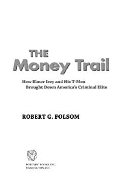 The Money Trail EB2370004233826