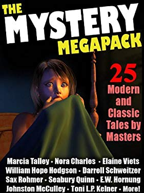 The Mystery Megapack: 25 Modern and Classic Mystery Stories EB2370003318487