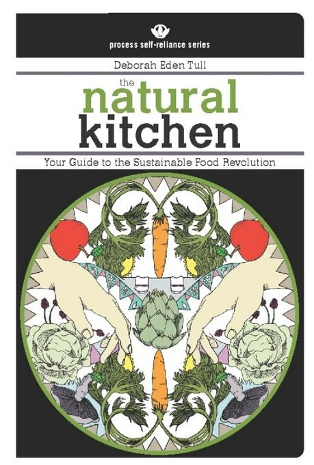 The Natural Kitchen: Your Guide to the Sustainable Food Revolution EB2370003358360
