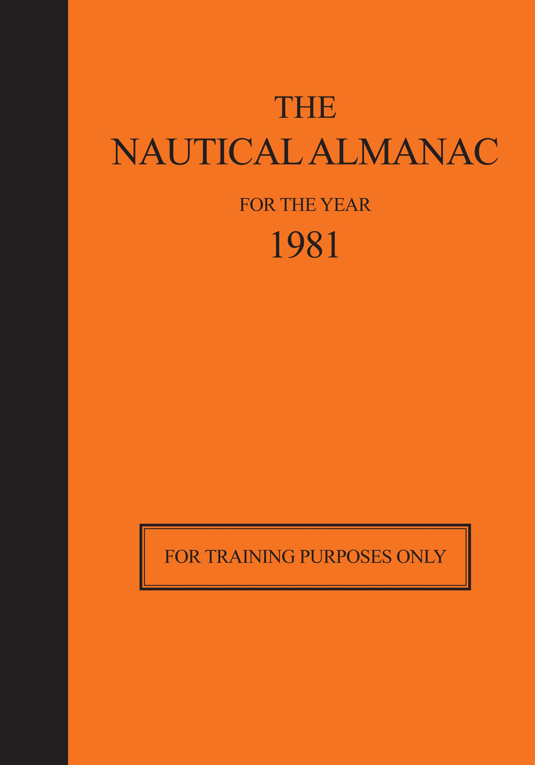 The Nautical Almanac 1981 - For Training Purposes Only EB2370003441178