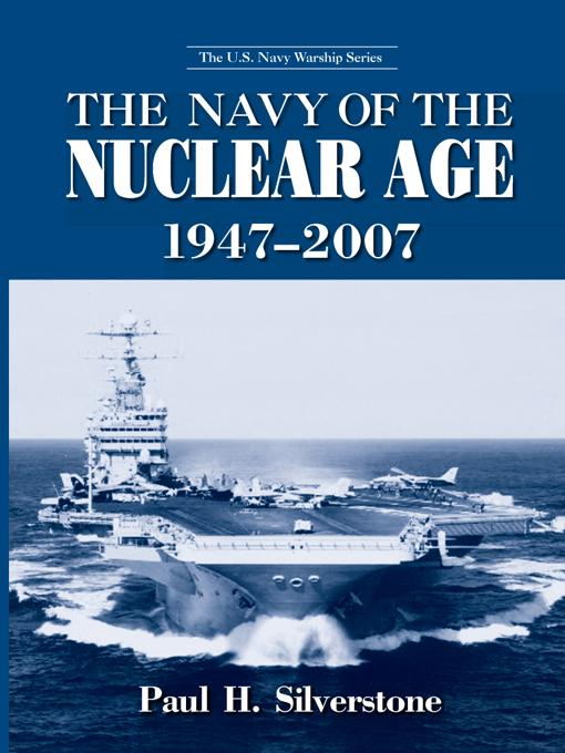 The Navy of the Nuclear Age, 1947-2007 EB2370004216331