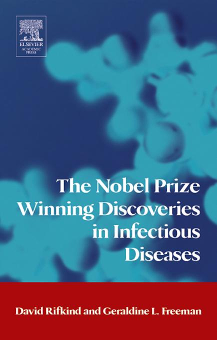 The Nobel Prize Winning Discoveries in Infectious Diseases EB2370003328400