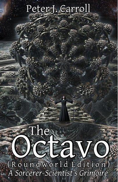 The Octavo (Roundworld Edition) A sorcerer-scientist's grimoire