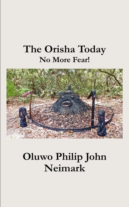 The Orisha Today: No More Fear! EB2370004423296