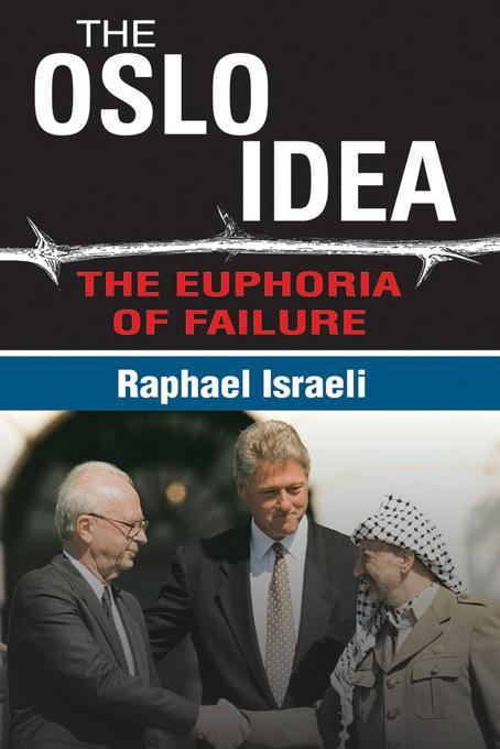 The Oslo Idea: The Euphoria of Failure EB2370004507330