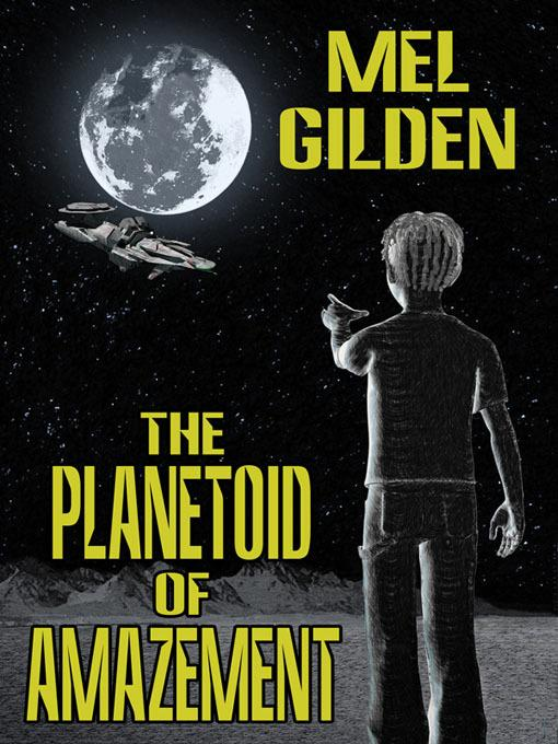 The Planetoid of Amazement: A Science Fiction Novel EB2370004247885