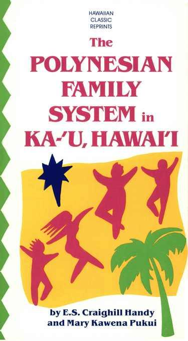 The Polynesian Family System in Ka-'U, Hawai'i EB2370004258249