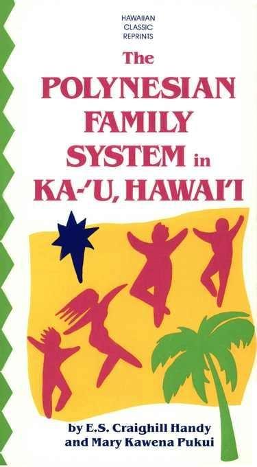 The Polynesian Family System in Ka-'U, Hawai'i EB2370004258249
