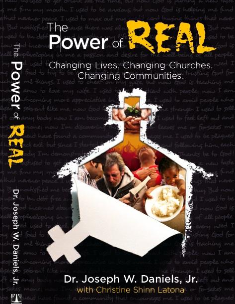 The Power of Real: Changing Lives. Changing Churches. Changing Communities. EB2370004199412