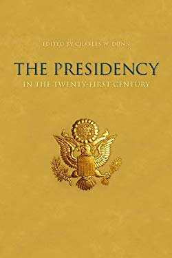 The Presidency in the Twenty-first Century EB2370004173023