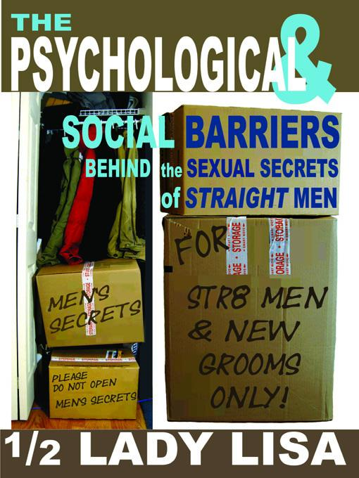 The Psychological & Social Barriers Behind the Sexual Secrets of Straight Men EB2370002696821