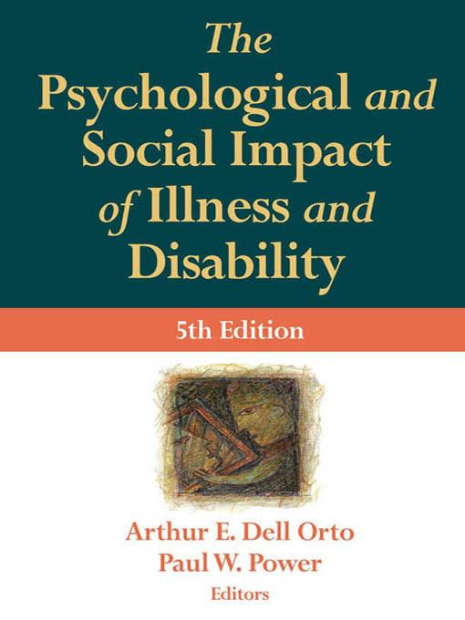 The Psychological and Social Impact of Illness and Disability EB2370004266602