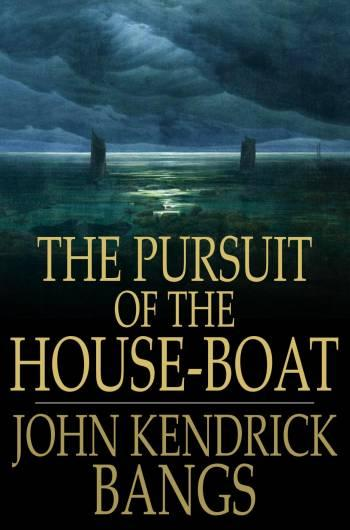 The Pursuit of the House-Boat EB2370002798853