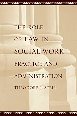 The Role of Law in Social Work Practice and Administration EB2370004276250