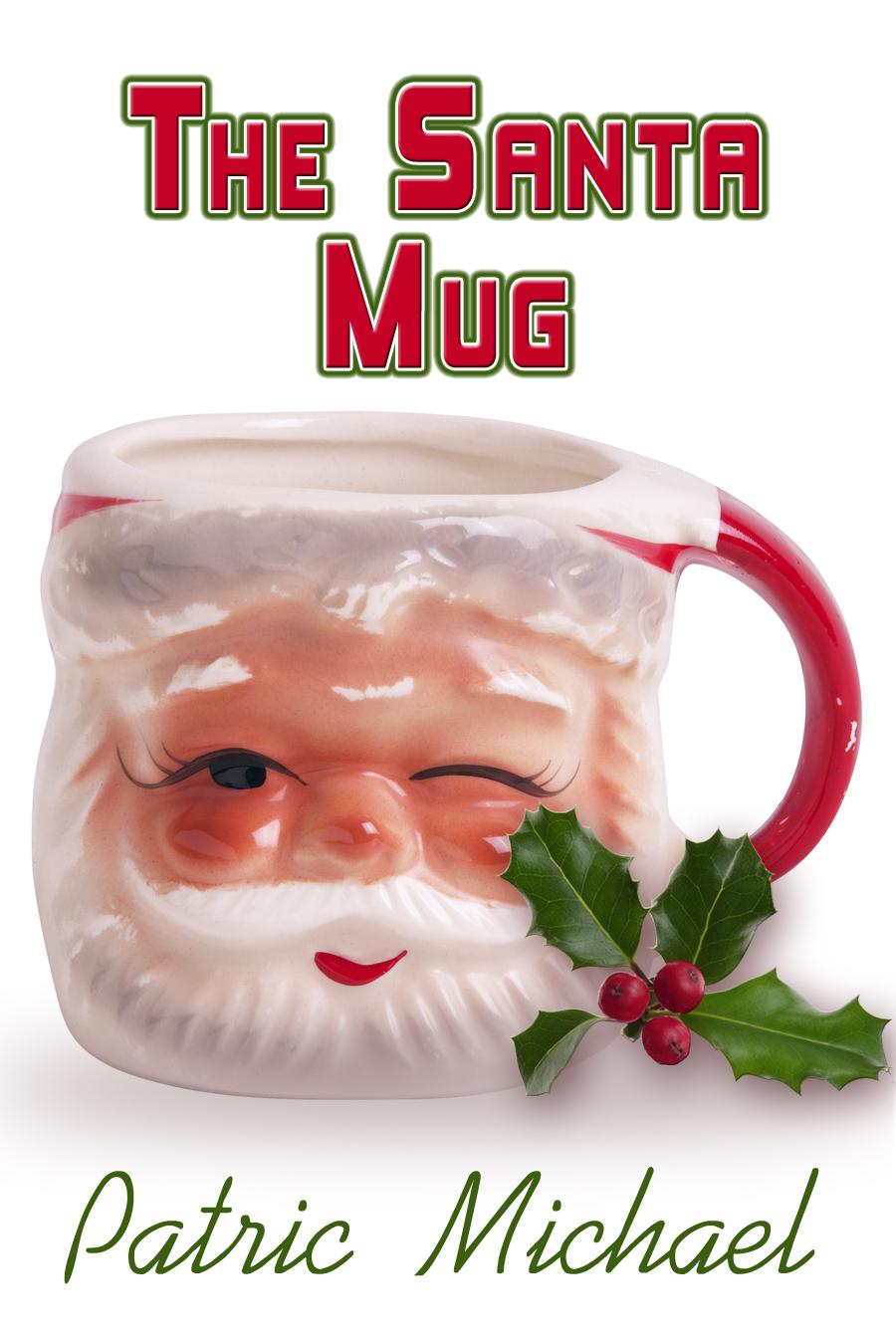 The Santa Mug Patric Michael