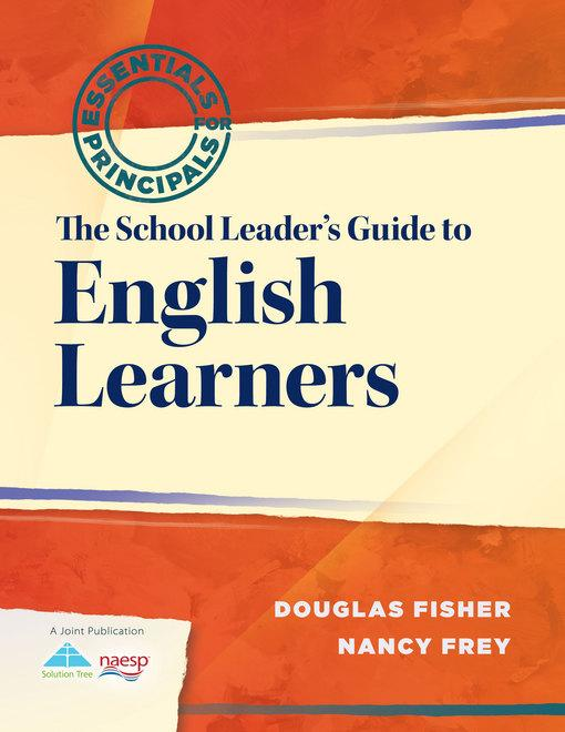 The School Leader's Guide to English Learners EB2370004218090