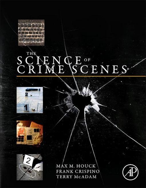 The Science of Crime Scenes EB2370004390611