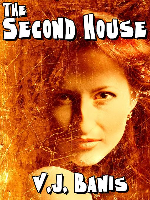 The Second House: A Novel of Terror EB2370004519494