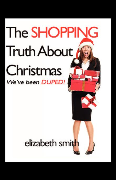 The Shopping Truth About Christmas: We've been DUPED! EB2370004375335