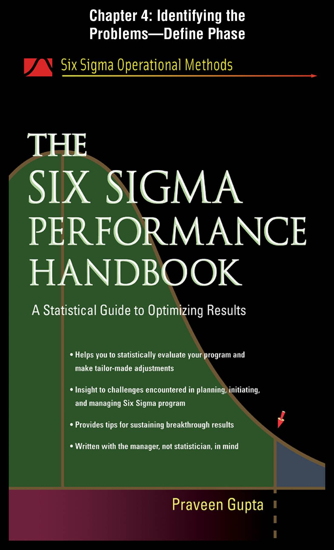 The Six Sigma Performance Handbook: Indentifying the Problems EB2370002601863