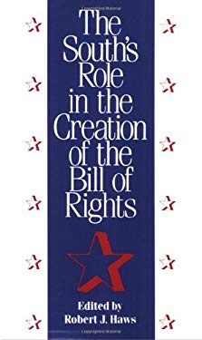 The South's Role in the Creation of the Bill of Rights EB2370004204963