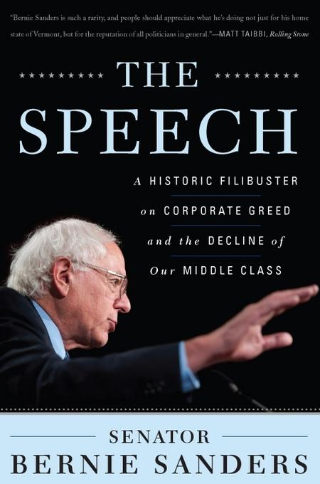 The Speech: A Historic Filibuster on Corporate Greed and the Decline of Our Middle Class EB2370003370966