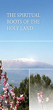 The Spiritual Roots of the Holy Land EB2370003883336