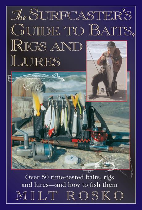 The Surfcaster's Guide to Baits, Rigs and Lures EB2370004510514