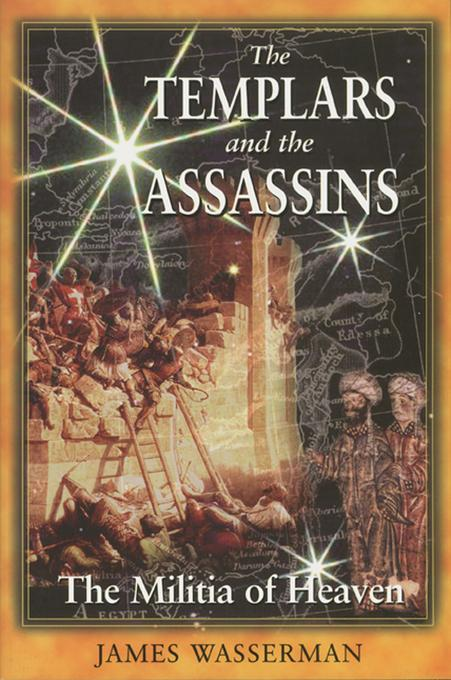 The Templars and the Assassins: The Militia of Heaven EB2370003472783